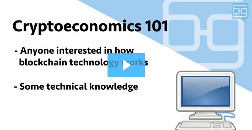 CE101: Introduction To Cryptoeconomics